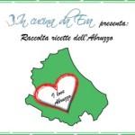 I Love Abruzzo: Raccolta ricette dell'Abruzzo
